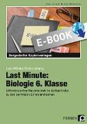 Cover-Bild zu Last Minute: Biologie 6. Klasse (eBook) von Dziomba, Rebecca