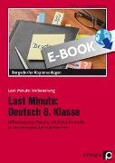 Cover-Bild zu Last Minute: Deutsch 8. Klasse (eBook) von Felten, P.