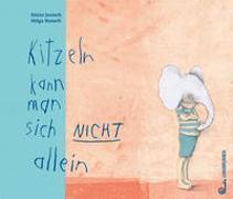 Cover-Bild zu Janisch, Heinz: Kitzeln kann man sich nicht allein