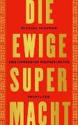 Cover-Bild zu Die ewige Supermacht von Schuman, Michael