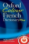Cover-Bild zu Oxford Colour French Dictionary Plus von Oxford Languages