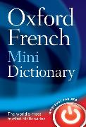 Cover-Bild zu Oxford French Mini Dictionary von Oxford Languages