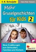Cover-Bild zu Mehr Gruselgeschichten für Kids / Band 2 (eBook) von Tiemann, Hans-Peter