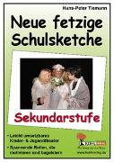 Cover-Bild zu Neue fetzige Schulsketche, Sekundarstufe (eBook) von Tiemann, Hans-Peter
