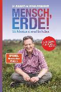 Cover-Bild zu Hirschhausen, Eckart von: Mensch, Erde! Wir könnten es so schön haben (eBook)