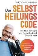 Cover-Bild zu Esch, Tobias: Der Selbstheilungscode