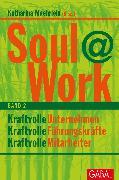 Cover-Bild zu Hirschhausen, Eckart von (Beitr.): Soul@Work, Band 2 (eBook)