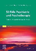 Cover-Bild zu 50 Fälle Psychiatrie und Psychotherapie von Lieb, Klaus