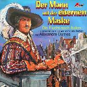 Cover-Bild zu Der Mann mit der eisernen Maske, Folge 1: Die Flucht nach Italien (Audio Download) von Dumas, Alexandre