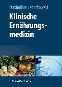 Cover-Bild zu Klinische Ernährungsmedizin (eBook) von Ledochowski, Maximilian (Hrsg.)