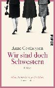 Cover-Bild zu Wir sind doch Schwestern von Gesthuysen, Anne