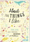 Cover-Bild zu About the things I like von Weuffel, Vanessa (Gestaltet)