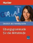 Cover-Bild zu Übungsgrammatik für die Mittelstufe von Hering, Axel