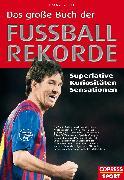 Cover-Bild zu Gisler, Omar: Das große Buch der Fußball-Rekorde (eBook)