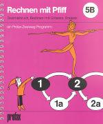 Cover-Bild zu Rechnen mit Pfiff 5B von Bauer, Fred (Illustr.)