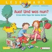 Cover-Bild zu Fuchs, Corinna: LESEMAUS 112: Aua! Und was nun? Erste-Hilfe-Tipps für kleine Retter