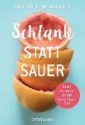 Cover-Bild zu Schlank statt sauer von Moll, Ralf