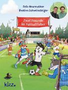 Cover-Bild zu Zwei Freunde im Fußballfieber von Neureuther, Felix