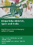 Cover-Bild zu Körperliche Aktivität und Krebs (eBook) von Delbrück, Hermann, Delbrück