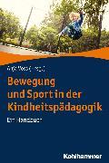 Cover-Bild zu Bewegung und Sport in der Kindheitspädagogik (eBook) von Voss, Anja (Hrsg.)