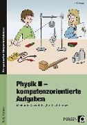 Cover-Bild zu Physik II - kompetenzorientierte Aufgaben von Ganzer, Anke