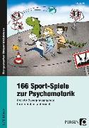Cover-Bild zu 166 Sport-Spiele zur Psychomotorik von Klink, Gabriele