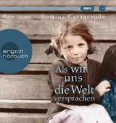 Cover-Bild zu Casagrande, Romina: Als wir uns die Welt versprachen