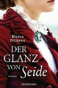 Cover-Bild zu Pitzorno, Bianca: Der Glanz von Seide (eBook)