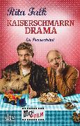 Cover-Bild zu Falk, Rita: Kaiserschmarrndrama (eBook)