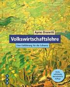 Cover-Bild zu Volkswirtschaftslehre von Brunetti, Aymo