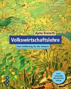 Cover-Bild zu Volkswirtschaftslehre (Neuauflage) von Brunetti, Aymo