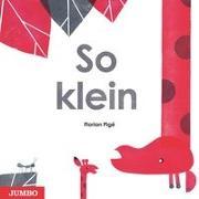 Cover-Bild zu Pigé, Florian: So klein