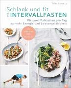 Cover-Bild zu Lowery, Max: Schlank und fit mit Intervallfasten