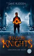 Cover-Bild zu Rudden, Dave: Shadow Knights - Dämonen der Nacht