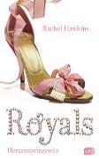 Cover-Bild zu Hawkins, Rachel: ROYALS - Herzensprinzessin