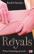 Cover-Bild zu Hawkins, Rachel: ROYALS - Prinz Charming gesucht