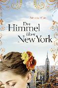 Cover-Bild zu Carl, Verena: Der Himmel über New York (eBook)