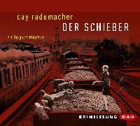 Cover-Bild zu Rademacher, Cay: Der Schieber (Audio Download)