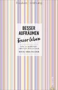 Cover-Bild zu Fräulein Ordnung: Besser aufräumen, freier leben