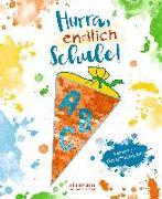 Cover-Bild zu Inkiow, Dimiter: Hurra, endlich Schule!