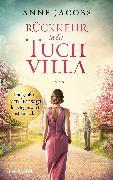Cover-Bild zu Jacobs, Anne: Rückkehr in die Tuchvilla (eBook)