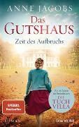Cover-Bild zu Jacobs, Anne: Das Gutshaus - Zeit des Aufbruchs