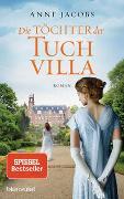 Cover-Bild zu Jacobs, Anne: Die Töchter der Tuchvilla