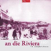 Cover-Bild zu Mit Erika & Klaus Mann an die Riviera (Audio Download) von Mann, Klaus