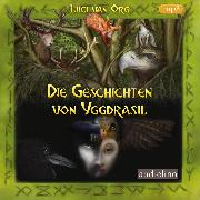 Cover-Bild zu Die Geschichten von Yggdrasil (Audio Download) von Org, Luci van