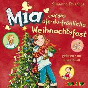 Cover-Bild zu Mia und das oje-du-fröhliche Weihnachtsfest (12) (Audio Download) von Fülscher, Susanne