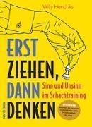 Cover-Bild zu Hendriks, Willy: Erst Ziehen, Dann Denken