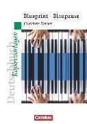 Cover-Bild zu Deutschbuch - Ideen zur Jugendliteratur, Kopiervorlagen zu Jugendromanen, Blueprint - Blaupause, Empfohlen für das 9. Schuljahr, Kopiervorlagen von Kerner, Charlotte