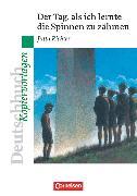 Cover-Bild zu Deutschbuch - Ideen zur Jugendliteratur, Kopiervorlagen zu Jugendromanen, Der Tag, als ich lernte die Spinnen zu zähmen, Empfohlen für das 5. Schuljahr, Kopiervorlagen von Mertens, Axel