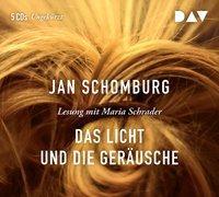 Cover-Bild zu Schomburg, Jan: Das Licht und die Geräusche